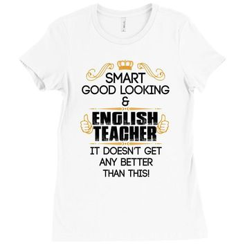 smart good looking english teacher profession Ladies Fitted T-Shirt