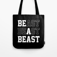 Be A Beast Tote Bag by Brogress Project