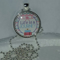 "Life Is A Journey 1"" Pendant Necklace/Keychain free shipping inspiration necklace"