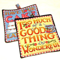 Novelty  Kitchen  Potholders handmade with neat sayings. set of 2, Retro