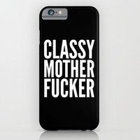 Classy Motherfucker (Black & White) iPhone & iPod Case by CreativeAngel