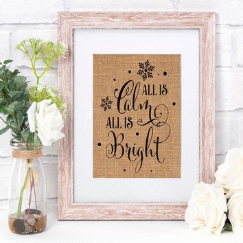 All Is Calm All Is Bright Burlap Print