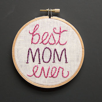 Mother's Day Embroidery Hoop Art, Best Mom Ever Embroidered Typography, Handwriting, Sweet Gift, Pink and Purple, 4 inch hoop, Hand Stitched