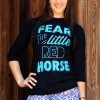 FEAR THE LITTLE RED HORSE (BLACK BASEBALL T)