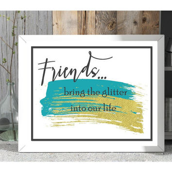Friendship wall art, printable, instant friend gift, first apartment wall decor, bedroom art prints, bestie gift, long distance gifts, print