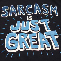 TopatoCo: Sarcasm is JUST GREAT Shirt
