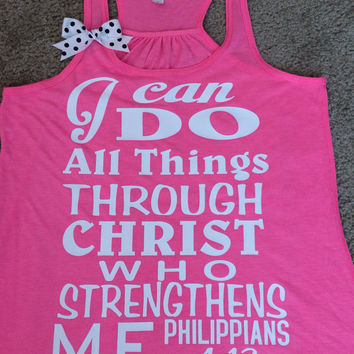 Philippians 4:13 - Neon Pink -  I can do all things through Christ who strengthens me - Racerback tank - Bible verse - Motivational Tank - Womens fitness Tank - Workout clothing