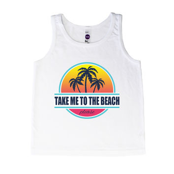 Take Me To The Beach Please - Tank