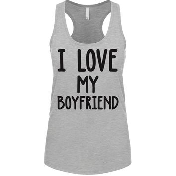 I Love My Boyfriend Women's Tank