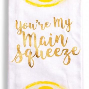 You're My Main Squeeze Tea Towel
