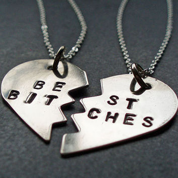 Hand Stamped Best Bitches Necklaces - Best Bitches Split Heart Necklaces -  BFF Jewelry, Best Bitches Jewelry - Nickel Silver