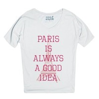 Paris Is Always A Good Idea-Female Snow T-Shirt