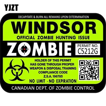 YJZT 15x11.3cm Funny Canada Windsor ZOMBIE Hunting License Permit Retro-reflective Decal Car Sticker C1-8115