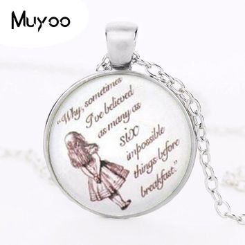 Six Impossible Things Alice in Wonderland Alice Quote Necklace photo pendant chain Jewelry women men gift vintage charm HZ1