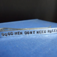 Good Men Don't Need Rules Tie Bar Gift For Him Doctor Who Inspired Matt Smith 11th Doctor Quote Inspired