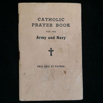 1917 WWI Soldier's Catholic Prayer Book: For God and Country
