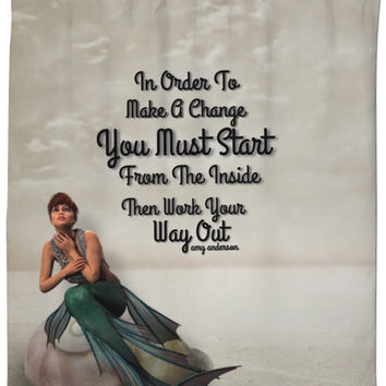 Mermaid Make A Change Life Inspiration Shower Curtain