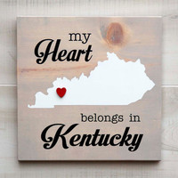 Kentucky or Any US state shape wood sign wall art - My Heart Belongs in KY.  6 stain colors. Country Chic, Rustic, Cabin, Wedding Decor