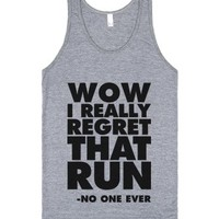 Wow I Really Regret That Run-Unisex Athletic Grey Tank