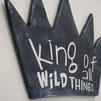 King Of All Wild Things Boys Nursery Decor