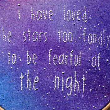 Embroidery Hoop Art. Embroidered Quote on hand-dyed fabric. Glow in the dark Hand Embroidery. Modern Needlework. The Old Astronomer. OOAK