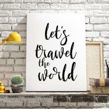 "TYPOGRAPHY""Let's Travel The World"" Travel Poster Quote Print Watercolor Inspirational Poster Black And White Quote Poster Scandinavian Print"