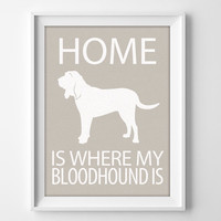 "8x10"" Bloodhound Wall Art, Illustrated Dog Art, Hound Decor, Hound Dog Art, Puppy Wall Art Print, Dog Lover Gift, New Puppy Gift, Hound Dogs"
