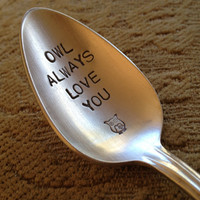 Owl Always Love You   vintage silverware hand stamped teaspoon
