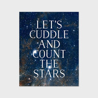 Stars Quote Art Print 8x10 Printable Let's Cuddle and Count the Stars Navy Blue Calligraphy Starry Night