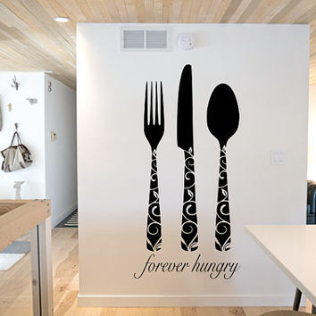 Kitchen Decal Forever Hungry - Wall Art - Home Decor - Wall Decor - Quote Decal - Gift Ideas - Wall Decal - Knife - Fork - Spoon - Hungry
