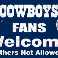 "Dallas Cowboys Wood Sign - Fans Welcome 12""x6"""