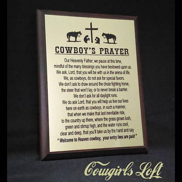 COWBOY'S PRAYER Poem Horse Cattle Ranch Cattleman Saying Plaque Gift Cowgirl cowboy praying at Cross Western Wall rustic decor Cowgirls Loft