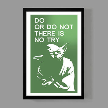 Star Wars: Yoda Poster Print - Do Or Do Not, There Is No Try - Inspirational, Motivational, Quote