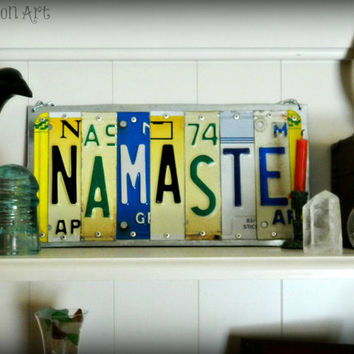 Namaste Sign. License Plate Art Recycled Metal Art Sign Made To Order.