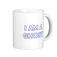 I am a ghost coffee mugs