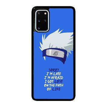 KAKASHI NARUTO QUOTE Samsung Galaxy S20 Plus Case Cover