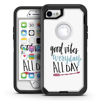 Good Vibes Everyday ALL DAY - iPhone 7 or 7 Plus OtterBox Defender Case Skin Decal Kit