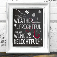 "Printable Funny Christmas / Wine Chalkboard Wall Art / Room Decor / Wall Hanging - 8"" x 10"" Picture - PDF & JPEG (JPG)"