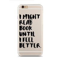 I might read book until I feel better. - Book nerd - Super Slim - Printed Case for iPhone - SC-033