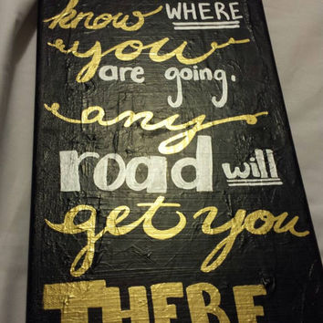 Hand Lettered Canvas Painting Quote Art Lewis Carroll If you don't know where you are going 8x16 Wall Hanging Canvas Quotes Wall Decor