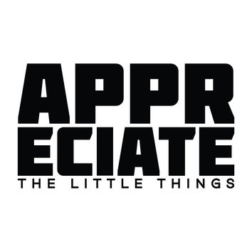 Appreciate the Little Things - Office Quote Wall Decals