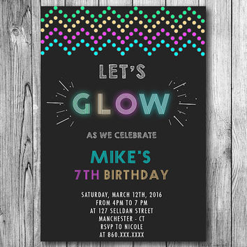 Glow in the Dark Invitations Neon Birthday Party Let's GLOW Invite Boys or Girls Light Black (Printable file, download, templte , Digital)
