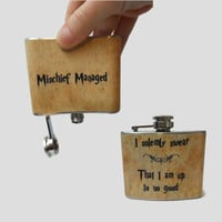 Stainless Steel Hip Flask  - I solemnly swear that I am up to no good -  Mischief Managed -  Harry Potter marauders map -4oz 6oz 2oz 1oz