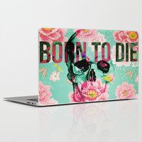 BORN TO DIE Laptop & iPad Skin by Ilola