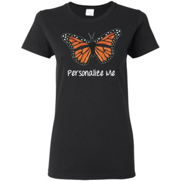 Monarch Butterfly Personalized Dark Colors Ladies' 5.3 oz. T-Shirt