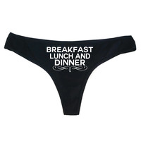 Breakfast Lunch Dinner Thong