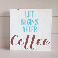 Painted Wood Sign - Coffee Kitchen Decor - Coffee Sign - Wood Sign - Home Decor
