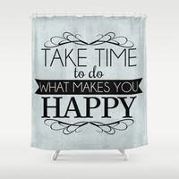 Take Time - Blue Shower Curtain by Mockingbird Avenue