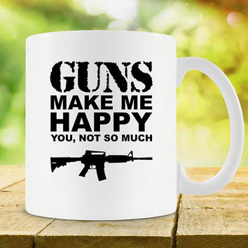Gun Mug For Him Gun Lover Gift Ideas For Men Gun Lover Mug Gun Coffee Mug Best Coffee Cup Gun Gift Gun Control Gun Rights Ceramic Mug-SA1090