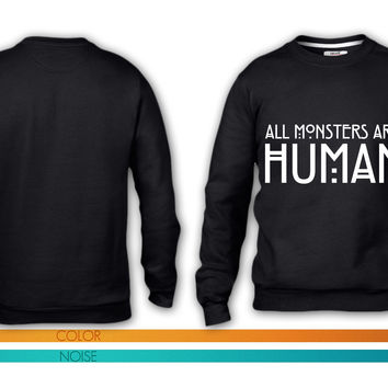 All monsters are human crewneck sweatshirt